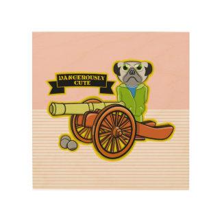 Dangerously Cute Pug Wood Print