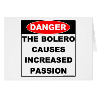 Dangers of Bolero Notecard
