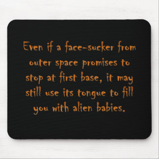 Dangers of online dating (an alien) mouse pad