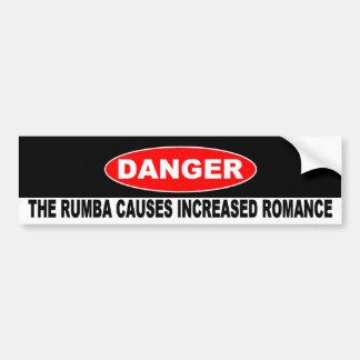 Dangers of Rumba Bumper Sticker
