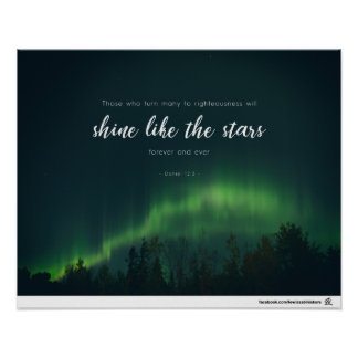 Daniel 12:3 - Shine like the stars Poster