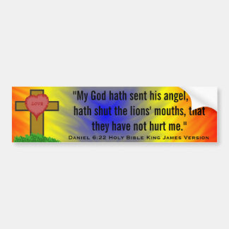 Daniel 6:22 Holy Bible King James Version Bumper Sticker