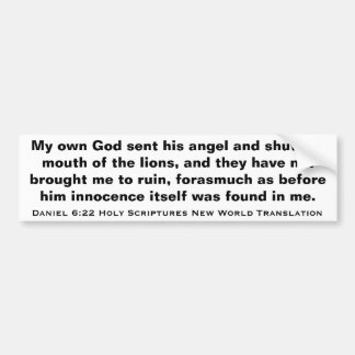 Daniel 6:22 Holy Scripture New World Translation Bumper Sticker