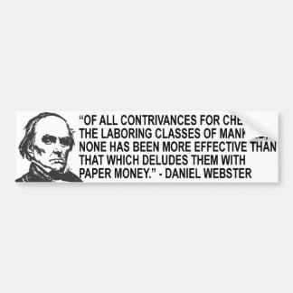 Daniel Webster Quote Bumper Sticker