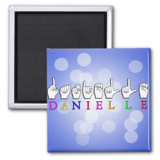 DANIELLE FINGERSPELLED ASL NAME SIGN MAGNET