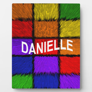 DANIELLE PLAQUE