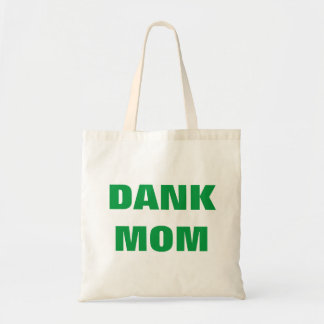 Dank mom funny mother's day weed