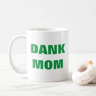 Dank mom funny mother's day weed coffee mug