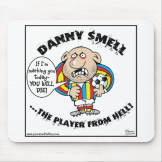 DANNY SMELL - the player from HELL! Mouse Mats