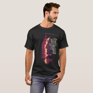 Dante: The path to Heaven begins in Hell T-Shirt