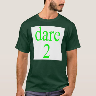 dare 2b different T-Shirt