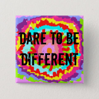 DARE TO BE DIFFERENT 15 CM SQUARE BADGE