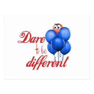 DARE TO BE DIFFERENT - BALLOONS POSTCARD