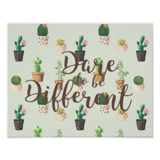Dare to be Different Cactus Print Poster