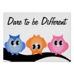 Dare to be Different Neon Hoot Owl Poster