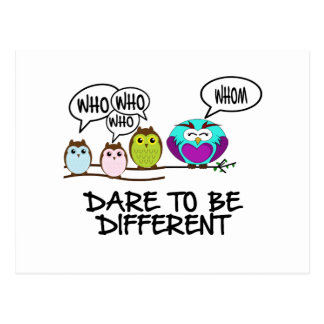 DARE TO BE DIFFERENT - OWLS POSTCARD