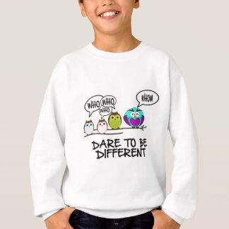 DARE TO BE DIFFERENT - OWLS SWEATSHIRT