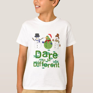 DARE TO BE DIFFERENT - SNOWMEN T-Shirt