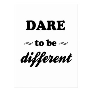 Dare To Be Differernt Postcard