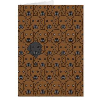 Dare to Be You Labrador Retrievers Card