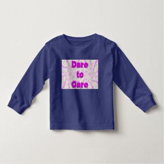 Dare to Care toddler shirt