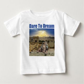Dare To Dream Baby T-Shirt