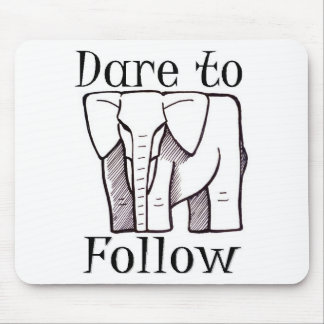 DARE TO FOLLOW logo Mouse Pads