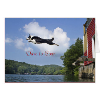 Dare to Soar Card