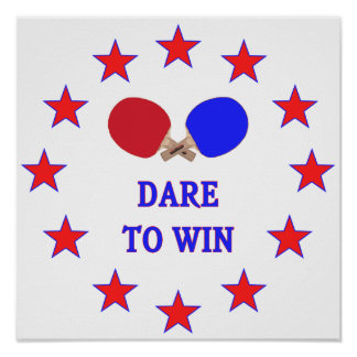 Dare to Win Ping Pong Poster