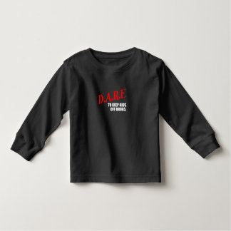 dare toddler T-Shirt
