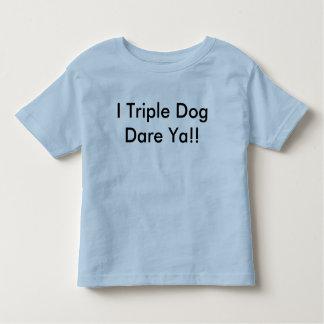 Dare ya! toddler T-Shirt