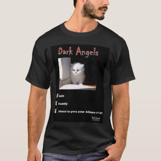 Dark Angels!  Let me show it to you! T-Shirt