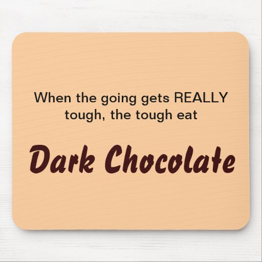 """Dark Chocolate"" Mousepad"