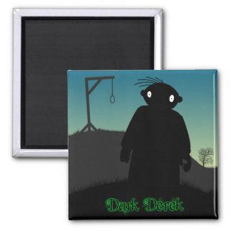 Dark Derek - Gallows Magnet