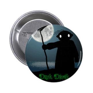 Dark Derek - Scythe 6 Cm Round Badge