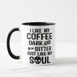 Dark Humour Dark and Bitter Funny Mug