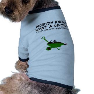 Dark humour divorce doggie t-shirt