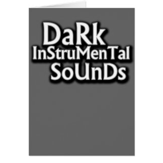 Dark Instrumental sounds music Card