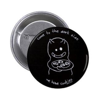 dark side 6 cm round badge