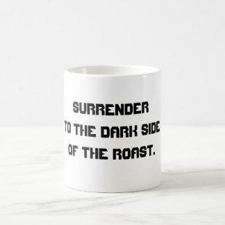 Dark Side of the Roast Coffee Mug