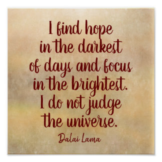 Darkest of Days -- Dalai Lama quote - art print