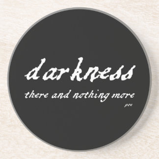 Darkness There and Nothing More Poe Quote Coaster