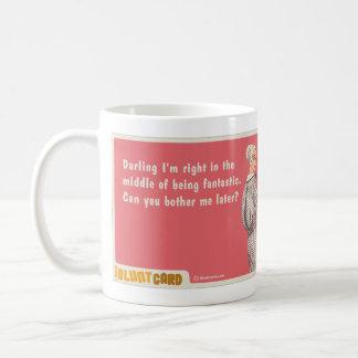 darling I'm fantastic Coffee Mug