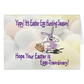 Darling!   Yippy! It's Easter Egg Hunting Season! Greeting Card