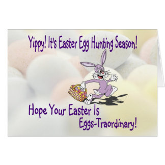 Darling! - Yippy! It's Easter Egg Hunting Season! Greeting Card