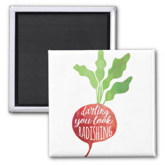 Darling, You Look Radishing | food pun Magnet