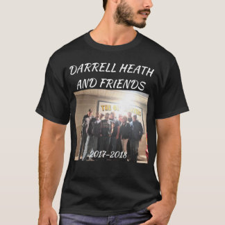 DARRELL HEATH AND FRIENDS BAND T T-Shirt