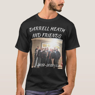 DARRELL HEATH AND FRIENDS T-Shirt
