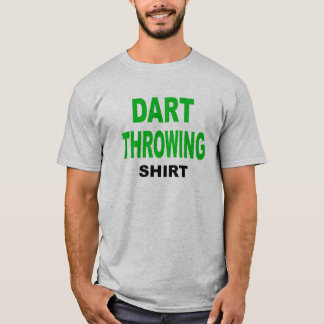 Dart Throwing Shirt