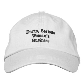 Darts, Serious  Woman's Business Embroidered Cap